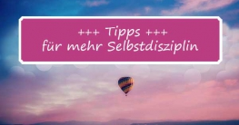 Tipps zu mehr Selbstdisziplin beim Abnehmen