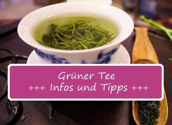 Grüner Tee – gesunder Genuss aus Asien